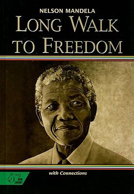 Long Walk to Freedom: The Autobiograpy of Nelson Mandela with Connections 9780030565816