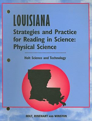 Louisiana Holt Science and Technology Strategies and Practice for Reading in Science: Physical Science