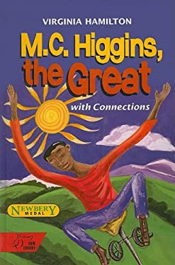 M.C. Higgins, the Great: With Connections