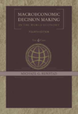 Macroeconomic Decision Making in the World Economy