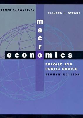 Macroeconomics: Private & Public Choice [With Disk]