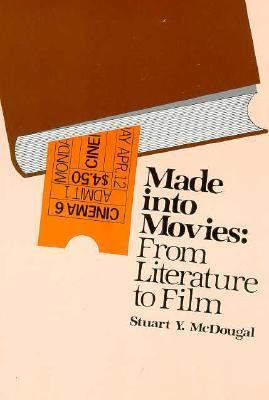 Made Into Movies: From Literature to Films