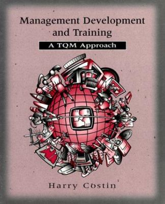 Management Development and Training: The TQM Approach