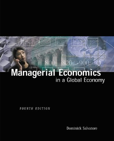 Managerial Economics in a Global Economy