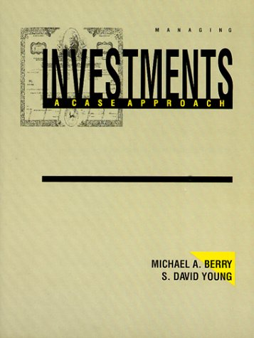 Managing Investments: A Case Approach