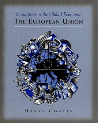 Managing in the Global Economy: The European Union