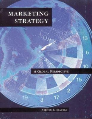 Marketing Strategy: A Global Perspective