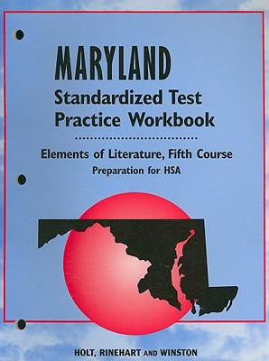 Maryland Elements of Literature Standardized Test Practice Workbook, Fifth Course: Preparation for HSA