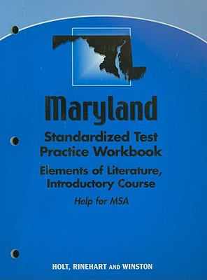 Maryland Elements of Literature Standardized Test Practice Workbook, Introductory Course: Help for MSA