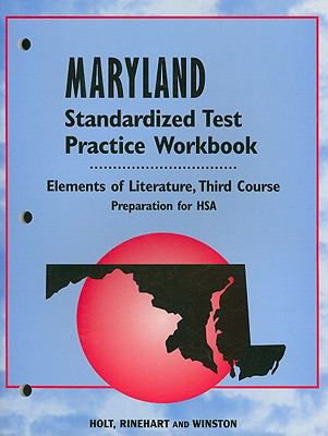 Maryland Elements of Literature Standardized Test Practice Workbook, Third Course: Preparation for HSA