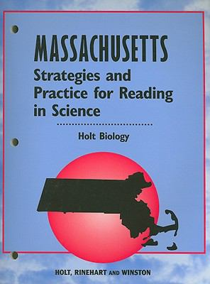Massachusetts Holt Biology Strategies and Practice for Reading in Science