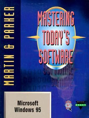 Mastering Today's Software: Windows 95