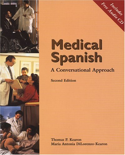 Medical Spanish: A Conversational Approach (with Audio CD) [With CD (Audio)]