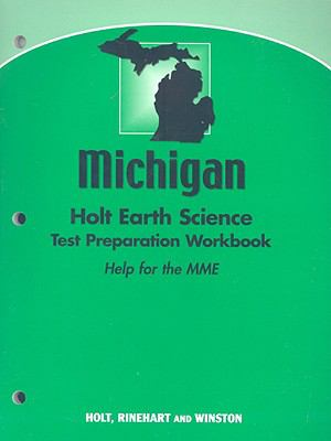 Michigan Holt Earth Science Test Preparation Workbook