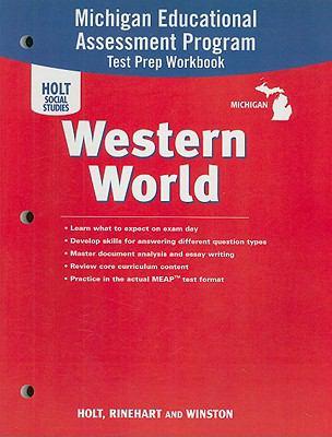 Michigan Holt Social Studies Western World: Michigan Educational Assessment Program Test Prep Workbook