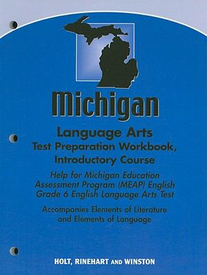 Michigan Language Arts Test Preparation Workbook, Introductory Course: Help for Michigan Education Assessment Program (MEAP) English Grade 6 English L