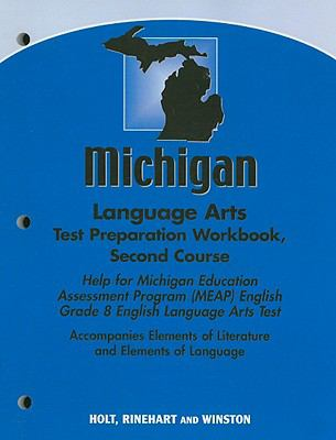 Michigan Language Arts Test Preparation Workbook, Second Course: Help for Michigan Education Assessment Program (MEAP) English Grade 8 English Languag