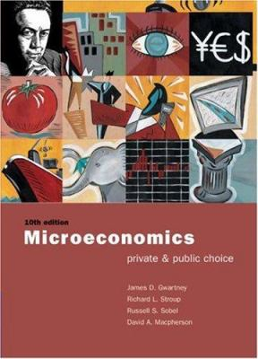 Microeconomics: Private and Public Policy with Xtra! CD-ROM and Infotrac College Edition