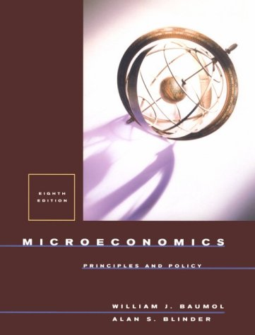 Microeconomics: Principles and Policy 9780030268472