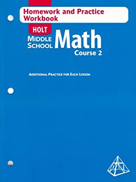 Middle School Math, Course 2: Homework and Practice Workbook