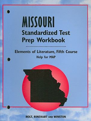 Missouri Elements of Literature Standardized Test Prep Workbook, Fifth Course: Help for MAP