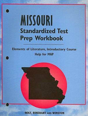 Missouri Elements of Literature Standardized Test Prep Workbook, Introductory Course: Help for MAP