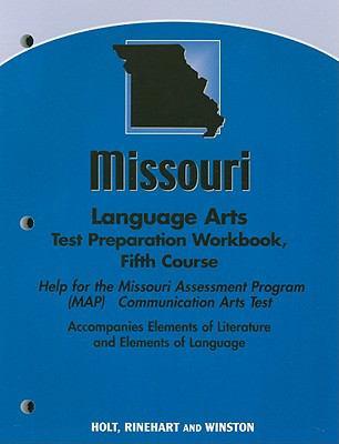 Missouri Language Arts Test Preparation Workbook, Fifth Course: Help for the Missouri Assessment Program (MAP) Communication Arts Test
