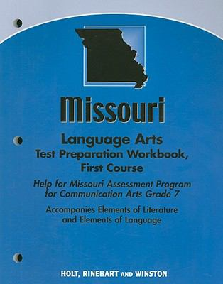 Missouri Language Arts Test Preparation Workbook, First Course: Help for Missouri Assessment Program for Communication Arts Grade 7