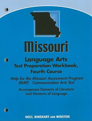 Missouri Language Arts Test Preparation Workbook, Fourth Course: Help for the Missouri Assessment Program (MAP) Communication Arts Test