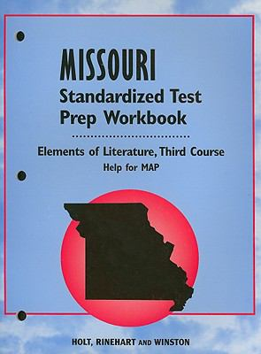 Missouri Standardized Test Prep Workbook Elements of Literature, Third Course: Help for MAP