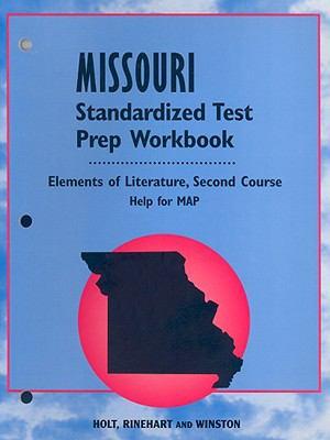 Missouri Standardized Test Prep Workbook: Elements of Literature, Second Course