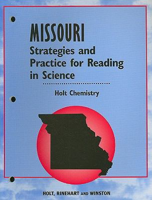 Missouri Strategies and Practice for Reading in Science: Holt Chemistry
