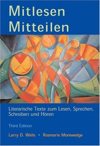 Mitlesen Mitteilen: Literarische Texte Zum Lesen, Sprechen, Schreiben Und H Ren (with Audio CD) [With CD (Audio)] 9780030344343