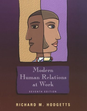 Modern Human Relations at Work 9780030223747