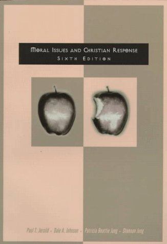Moral Issues and Christian Response 9780030180620