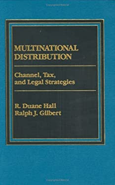 Multinational Distribution: Channel, Tax, and Legal Strategies