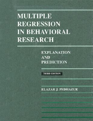 Multiple Regression in Behavioral Research - 3rd Edition