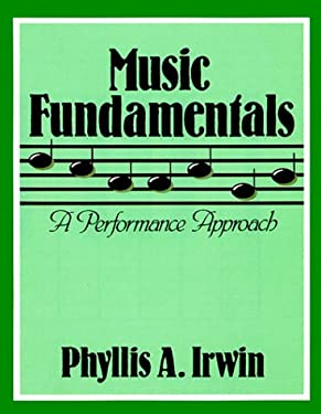 Music Fundamentals: A Performance Approach