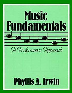 Music Fundamentals: A Performance Approach