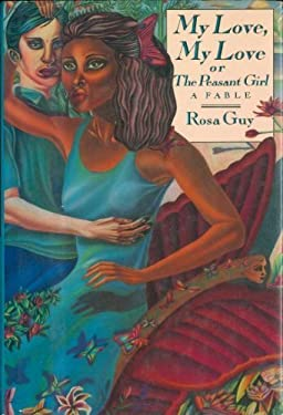 My Love, My Love, Or, the Peasant Girl