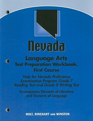 Nevada Language Arts Test Preparation Workbook, First Course: Help for Nevada Proficiency Examination Program Grade 7 Reading Test and Grade 8 Writing
