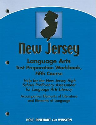 New Jersey Language Arts Test Preparation Workbook, Fifth Course: Help for the New Jersey High School Proficiency Assessment for Language Arts Literac