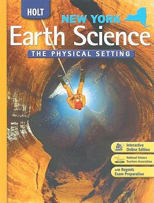 New York Holt Earth Science: The Physical Setting