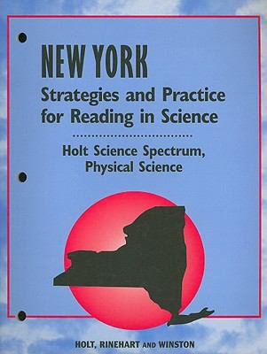 New York Holt Science Spectrum Strategies and Practice for Reading in Science