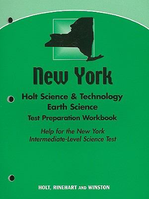 New York Holt Science & Technology Earth Science Test Preparation Workbook