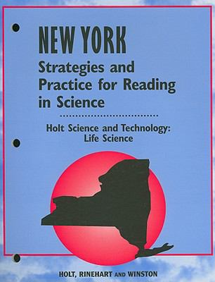 New York Holt Science and Technology: Life Science Strategies and Practice for Reading in Science