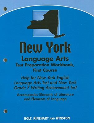 New York Language Arts Test Preparation Workbook First Course: Help for New York English Language Arts Test and New York Grade 7 Writing Achievement T