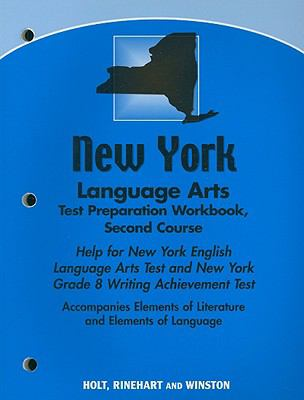 New York Language Arts Test Preparation Workbook, Second Course: Help for New York English Lanugage Arts Test and New York Grade 8 Writing Achievement