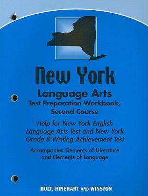 New York Language Arts Test Preparation Workbook, Second Course: Help for New York English Lanugage Arts Test and New York Grade 8 Writing Achievement