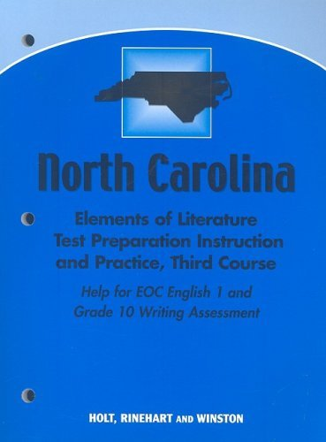 North Carolina Elements of Literature Test Preparation, Grade 10: Instruction and Practice, Third Course